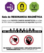 Sala de resonancia magnética. Advertencias de uso.